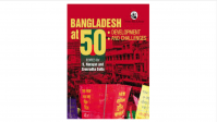 Bangladesh at 50 - Development and Challenges